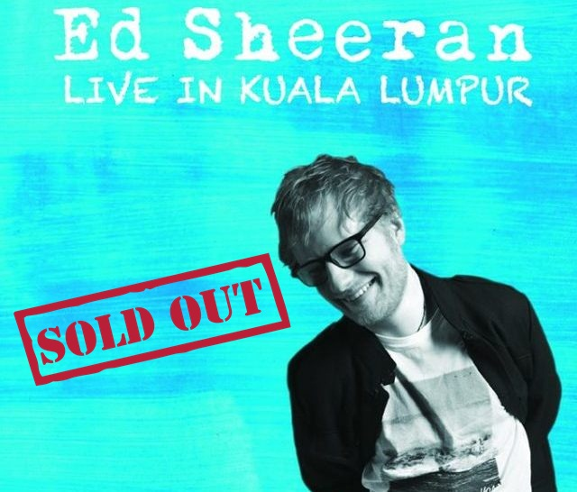 Ed Sheeran's concert tickets in Malaysia are all sold out!