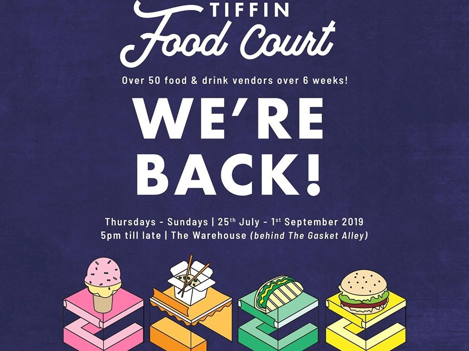 Tiffin Food Court returns with 6 weeks of food and fun!