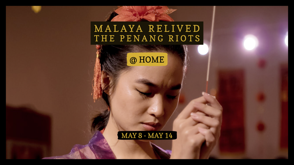 """Malaya Relived: The Penang Riots"" to stream on YouTube this Friday"