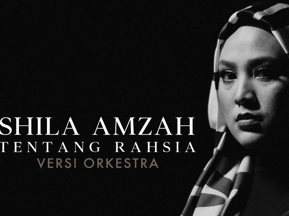 "Shila Amzah's ""Tentang Rahsia [Versi Orkestra]"" now out on digital platforms"