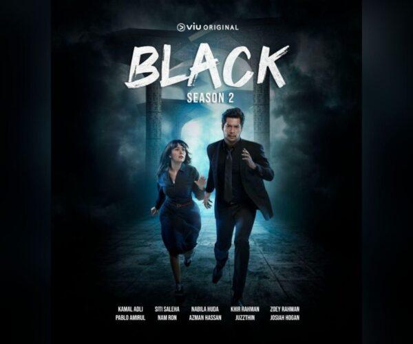 """""""Black"""" season 2 begins streaming on Viu"""