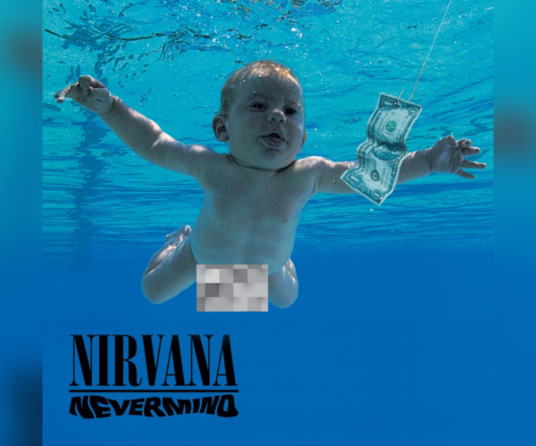 """""""Nevermind"""" Baby sues Nirvana for child pornography"""